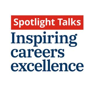 Spotlight Talks: Inspiring Careers Excellence